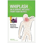 Book: Whiplash: An Alarming Message From Your Nerves