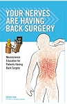 Book: Your Nerves Are Having Back Surgery