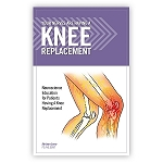 Book: Your Nerves Are Having a Knee Replacement
