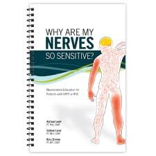 Book:  Why Are My Nerves So Sensitive?